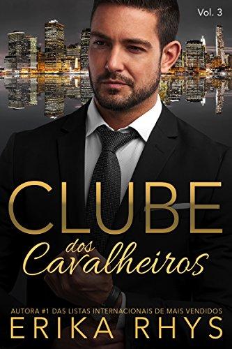 Clube dos Cavalheiros - Volume 3